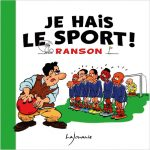 Je hais le sport ! de Ranson